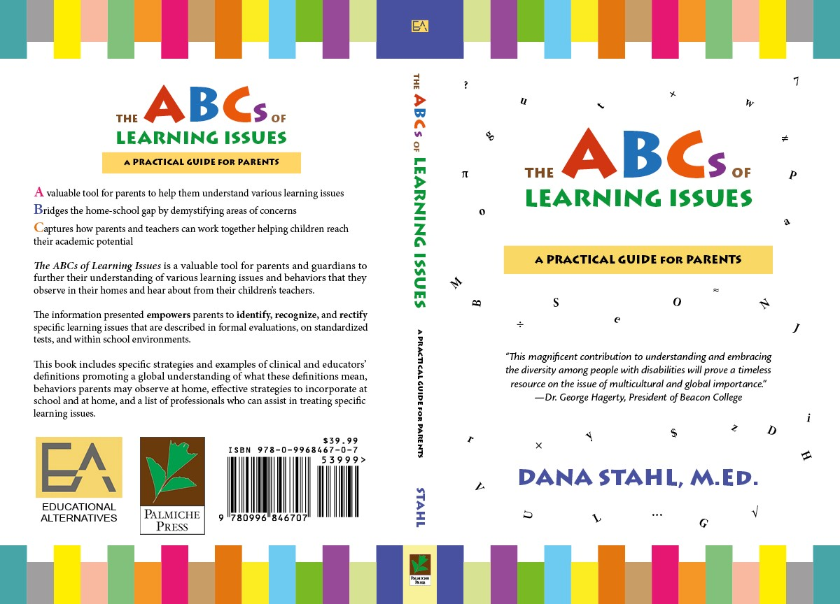 The ABCs of Learning Issues for parents of children with learning disabilities